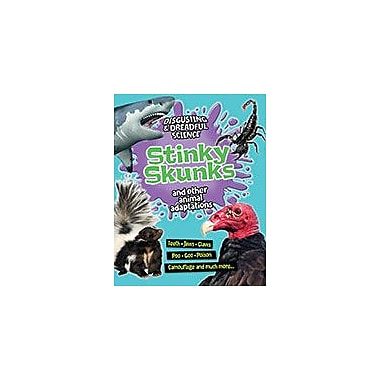 Crabtree Publishing Company Stinky Skunks And Other Animal Adaptations Workbook By Barbara Taylor, Grade 3 - Grade 6 [eBook]