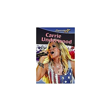 Crabtree Publishing Company Carrie Underwood Workbook By Kylie Burns, Grade 3 - Grade 6 [eBook]