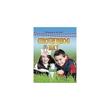 Crabtree Publishing Company Groundhog Day Workbook By Peppas, Lynn, Kindergarten - Grade 3 [eBook]