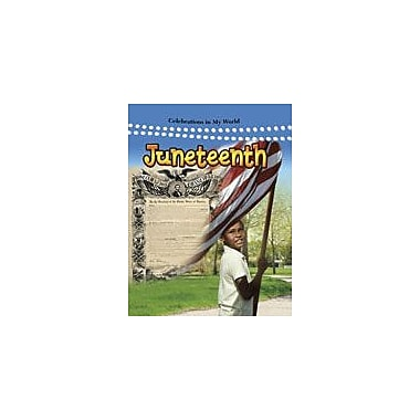Crabtree Publishing Company Juneteenth Workbook By Peppas, Lynn, Kindergarten - Grade 3 [eBook]