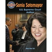 Crabtree Publishing Company Sonia Sotomayor: U.S. Supreme Court Justice Workbook By Van Tol, Alex, Grade 5 - Grade 8 [eBook]