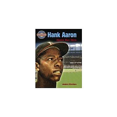 Crabtree Publishing Company Hank Aaron: Home Run Hero Workbook By Morrison, Jessica, Grade 5 - Grade 8 [eBook]