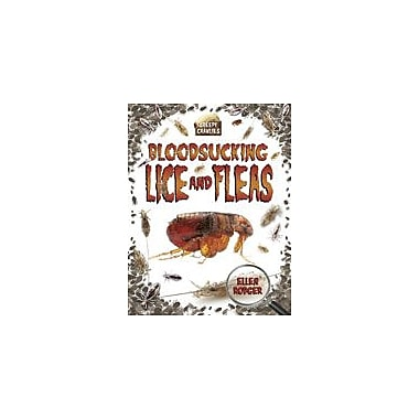 Crabtree Publishing Company Bloodsucking Lice And Fleas Workbook By Rodger, Ellen, Grade 3 - Grade 6 [eBook]