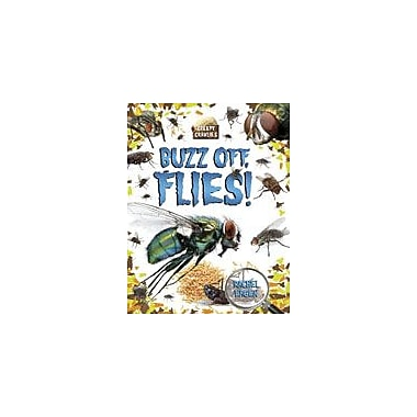 Crabtree Publishing Company Buzz Off, Flies! Workbook By Eagen, Rachel, Grade 3 - Grade 6 [eBook]