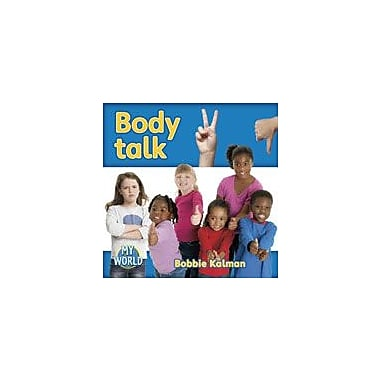 Crabtree Publishing Company Body Talk Workbook By Kalman, Bobbie, Kindergarten - Grade 2 [eBook]