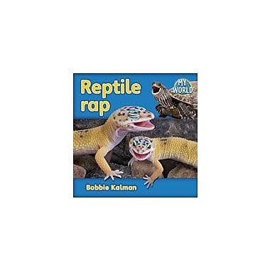 Crabtree Publishing Company Reptile Rap Workbook By Kalman, Bobbie, Kindergarten - Grade 2 [eBook]