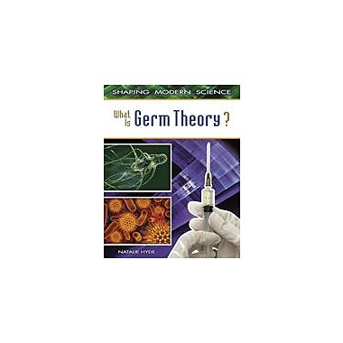 Crabtree Publishing Company What Is Germ Theory? Workbook By Hyde, Natalie, Grade 5 - Grade 8 [eBook]