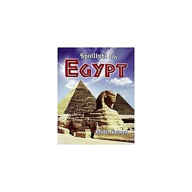 Crabtree Publishing Company Spotlight On Egypt Workbook By Kalman, Bobbie, Grade 2 - Grade 5 [eBook]