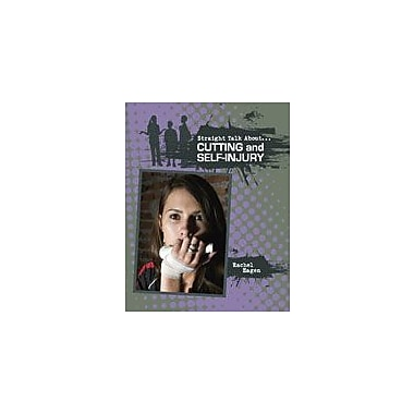 Crabtree Publishing Company Cutting And Self-Injury Workbook By Eagen, Rachel, Grade 5 - Grade 8 [eBook]