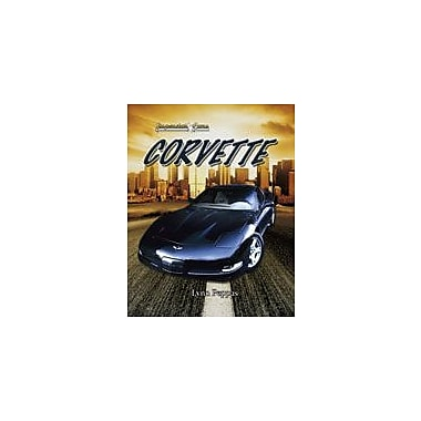 Crabtree Publishing Company Corvette Workbook By Peppas, Lynn, Grade 5 - Grade 8 [eBook]