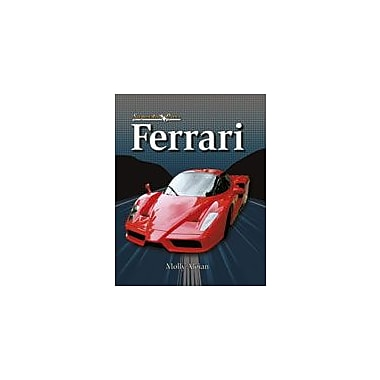 Crabtree Publishing Company Ferrari Workbook By Aloian, Molly, Grade 5 - Grade 8 [eBook]
