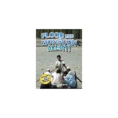 Crabtree Publishing Company Flood And Monsoon Alert! (Second Edition) Workbook By Eagen, Rachel, Grade 3 - Grade 6 [eBook]