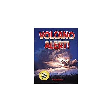 Crabtree Publishing Company Volcano Alert! (Second Edition) Workbook By Challen, Paul, Grade 3 - Grade 6 [eBook]