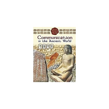 Crabtree Publishing Company Communication In The Ancient World Workbook By Rich, Steve, Grade 5 - Grade 8 [eBook]
