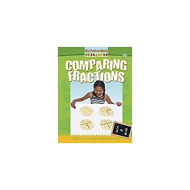 Crabtree Publishing Company Comparing Fractions Workbook By Minta Berry, Kindergarten - Grade 3 [eBook]
