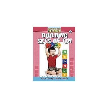 Crabtree Publishing Company Building Sets Of Ten Workbook By Minta Berry, Kindergarten - Grade 3 [eBook]