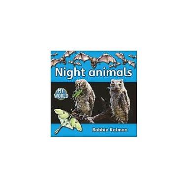 Crabtree Publishing Company Night Animals Workbook By Kalman, Bobbie, Kindergarten - Grade 2 [eBook]