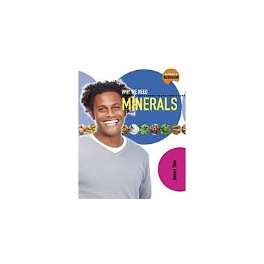 Crabtree Publishing Company Why We Need Minerals Workbook By Bow, James, Grade 5 - Grade 8 [eBook]