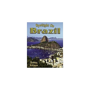 Crabtree Publishing Company Spotlight On Brazil Workbook By Kalman, Bobbie, Kindergarten - Grade 3 [eBook]