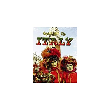 Crabtree Publishing Company Spotlight On Italy Workbook By Kalman, Bobbie, Kindergarten - Grade 3 [eBook]