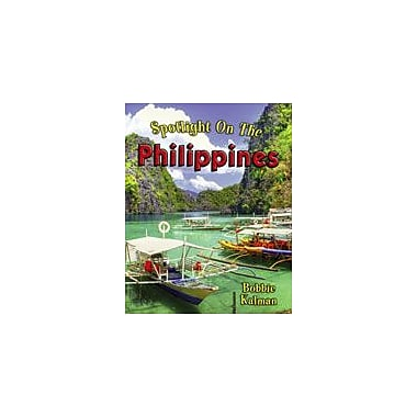 Crabtree Publishing Company Spotlight On The Philippines Workbook By Kalman, Bobbie, Kindergarten - Grade 3 [eBook]
