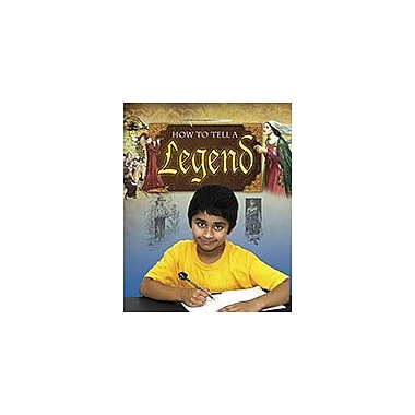 Crabtree Publishing Company How To Tell A Legend Workbook By Janet Stone, Grade 3 - Grade 6 [eBook]