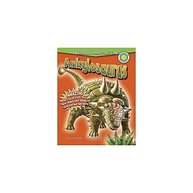 Crabtree Publishing Company Ankylosaurus Workbook By Bailer, Darice, Kindergarten - Grade 3 [eBook]