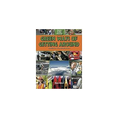 Crabtree Publishing Company Green Ways Of Getting Around: Careers In Transportation Workbook, Grade 5 - Grade 8 [eBook]
