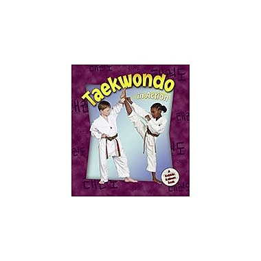 Crabtree Publishing Company Taekwondo In Action Workbook By Kelley Macaulay, Bobbie Kalman, Grade 3 - Grade 6 [eBook]