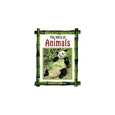 Crabtree Publishing Company The Abcs Of Animals Workbook By Bobbie Kalman, Kindergarten - Grade 3 [eBook]