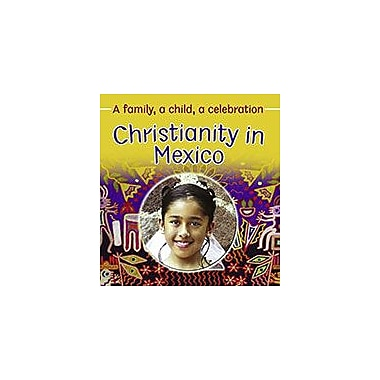 Crabtree Publishing Company Christianity In Mexico Workbook By Frances Hawker, Noemi Paz, Grade 3 - Grade 6 [eBook]