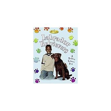 Crabtree Publishing Company Labrador Retrievers Workbook, Kindergarten - Grade 3 [eBook]
