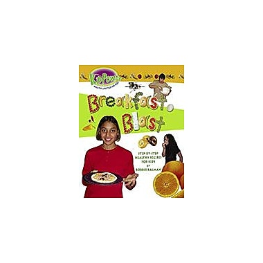 Crabtree Publishing Company Breakfast Blast Workbook By Bobbie Kalman, Grade 3 - Grade 6 [eBook]