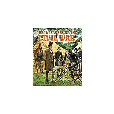 Crabtree Publishing Company Great Leaders Of The Civil War Workbook By Martin Arthur, Grade 5 - Grade 8 [eBook]