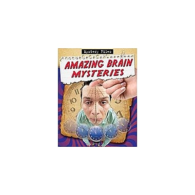 Crabtree Publishing Company Amazing Brain Mysteries Workbook By O'Brien, Cynthia, Grade 3 - Grade 6 [eBook]