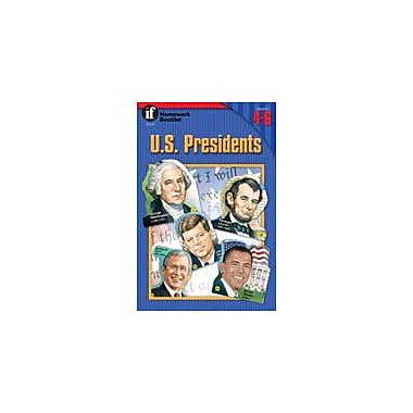 Carson-Dellosa Publishing U.S. Presidents Homework Booklet Workbook By Blasser-Riley, Gail, Grade 4 - Grade 6 [eBook]
