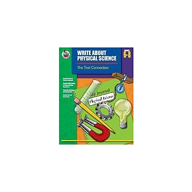 Carson-Dellosa Publishing Write About Physical Science Workbook By Rohrer, Lesa, Grade 6 - Grade 8 [eBook]