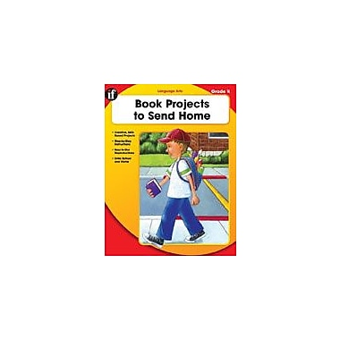Carson-Dellosa Publishing Book Projects To Send Home, Grade 4 Workbook By Sanders, Lori, Grade 4 [eBook]