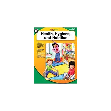 Carson-Dellosa Publishing Health, Hygiene, And Nutrition, Grades 1-2 Workbook By Englehart, Deirdre, Grade 1 - Grade 2 [eBook]