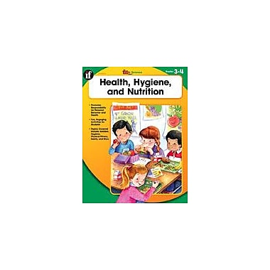 Carson-Dellosa Publishing Health, Hygiene, And Nutrition, Grades 3-4 Workbook By Englehart, Deirdre, Grade 3 - Grade 4 [eBook]