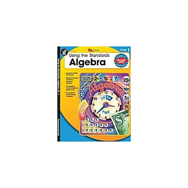 Carson-Dellosa Publishing Using The Standards: Algebra, Grade 1 Workbook By Huston, Terry, Grade 1 [eBook]