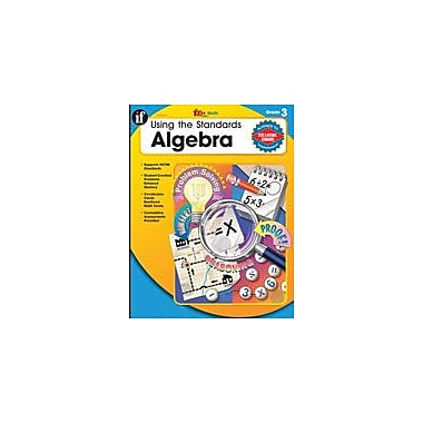 Carson-Dellosa Publishing Using The Standards: Algebra, Grade 3 Workbook By Piddock, Claire, Grade 3 [eBook]