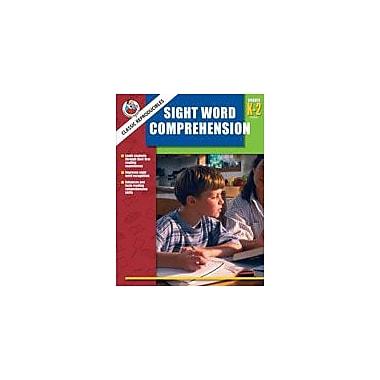Carson-Dellosa Publishing Sight Word Comprehension, Grades K-2 Workbook, Kindergarten - Grade 2 [eBook]