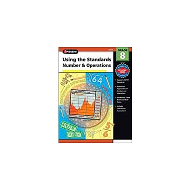 Carson-Dellosa Publishing Using The Standards - Number And Operations Workbook, Grade 8 [eBook]
