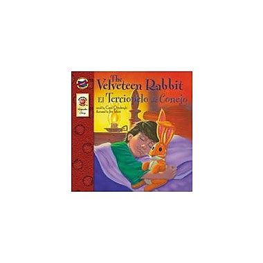 Carson-Dellosa Publishing The Velveteen Rabbit (English)/Spanish) Workbook By Ottolenghi, Carol, Preschool - Grade 3 [eBook]