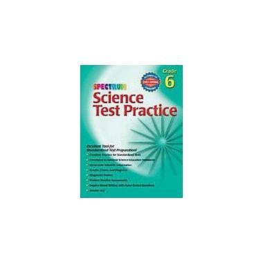 Carson-Dellosa Publishing Spectrum Science Test Practice, Grade 6 Workbook [eBook]