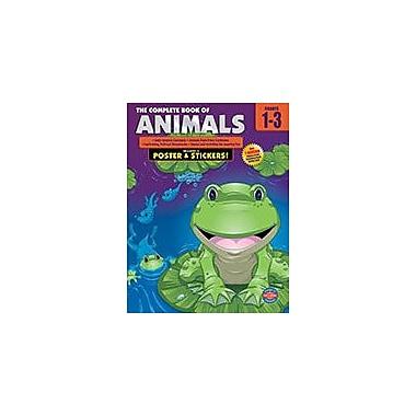 Carson-Dellosa Publishing The Complete Book Of Animals, Grades 1 - 3 Workbook, Grade 1 - Grade 3 [eBook]