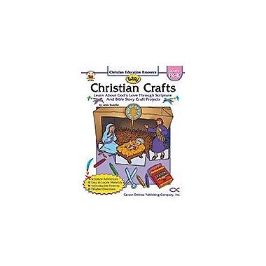 Carson-Dellosa Publishing Easy Christian Crafts, Grades Pk - K Workbook By Standke, Linda, Preschool - Kindergarten [eBook]