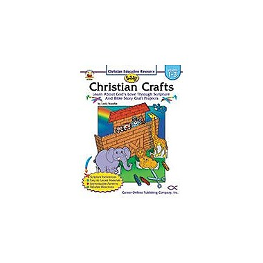 Carson-Dellosa Publishing Easy Christian Crafts, Grades 1 - 3 Workbook By Standke, Linda, Grade 1 - Grade 3 [eBook]