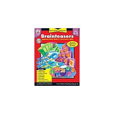 Carson-Dellosa Publishing Brainteasers, Grades 4-5 Workbook, Grade 4 - Grade 5 [eBook]